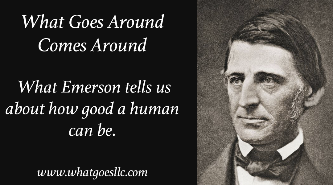 What Emerson tells us about how good a human can be