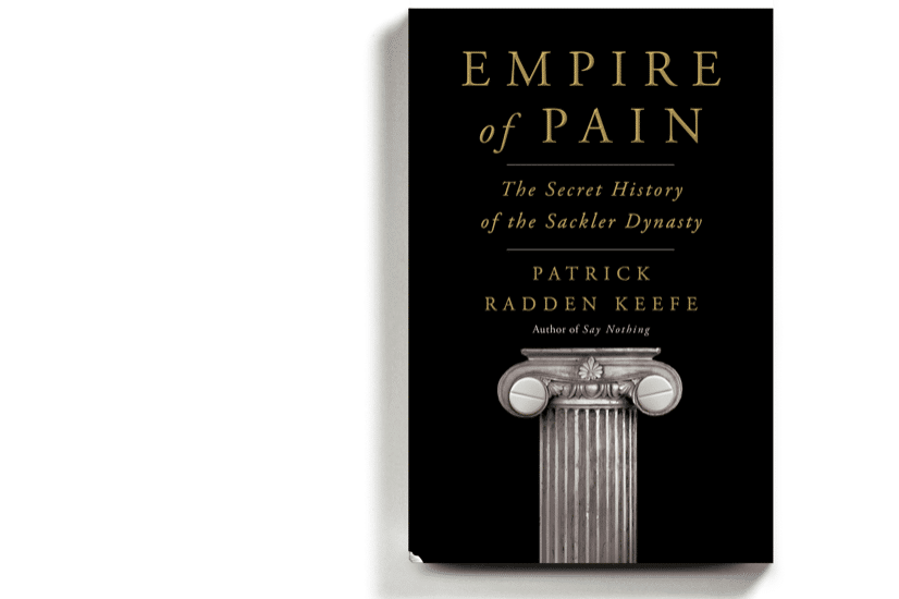 Empire of Pain, the American Dynasty Behind OxyContin