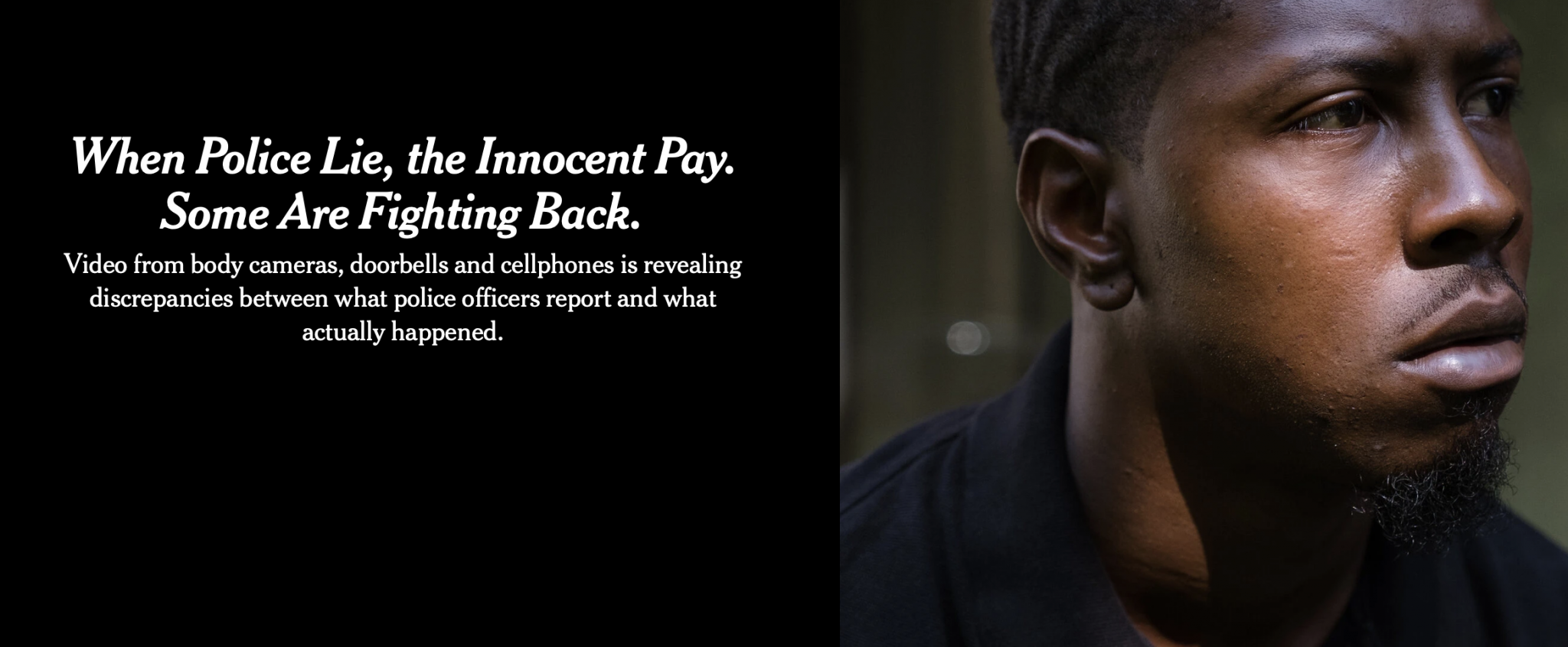 When Police Lie, the Innocent Pay. Some Are Fighting Back.